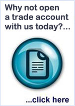 Why not open a trade account with us today?... ...Click here